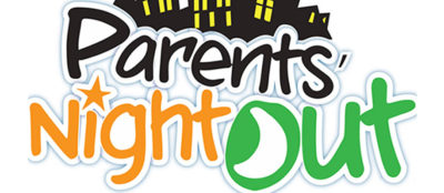 Parents Night Out, April $50