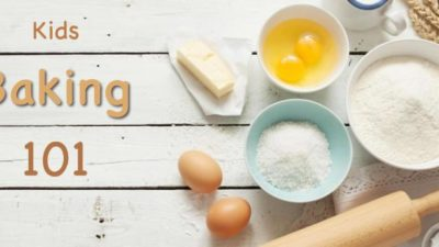 Baking 101 Workshop, $49